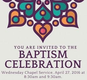 Baptism Celebration 4.27.16