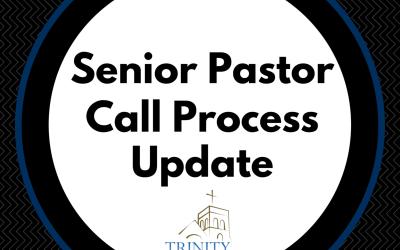 Senior Pastor Call Update: June 16, 2016