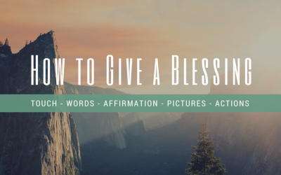 How to Give a Blessing