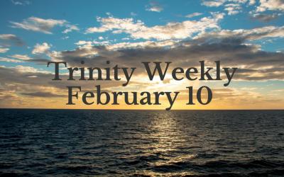 Trinity Weekly, February 10