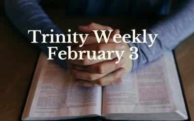 Trinity Weekly, February 3