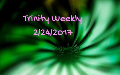 Trinity Weekly, February 24
